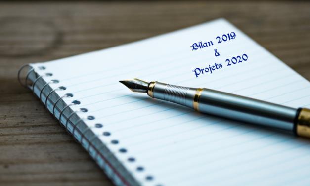 Bilan 2019 & Projets 2020