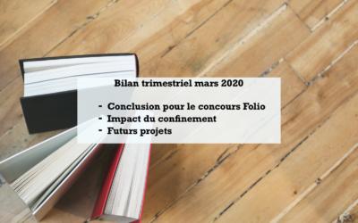 Bilan trimestriel mars 2020 : Écriture & confinement
