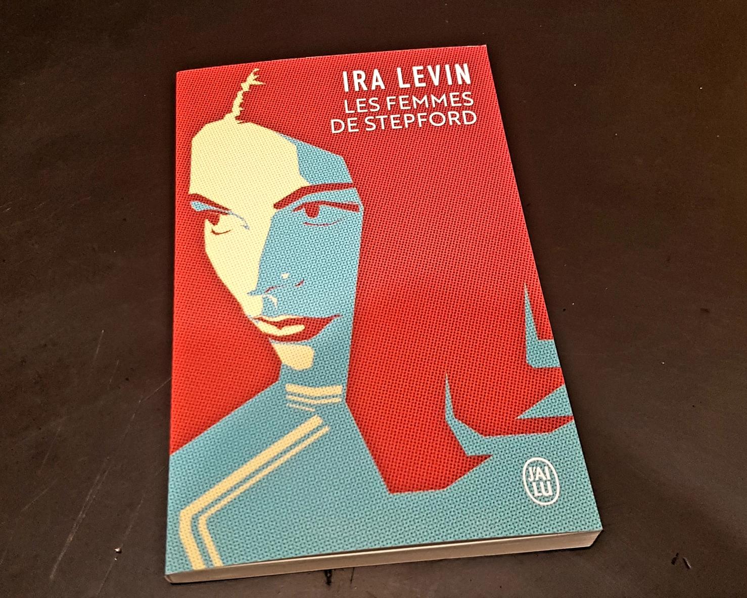 Isa Levin – Les femmes de Stepford