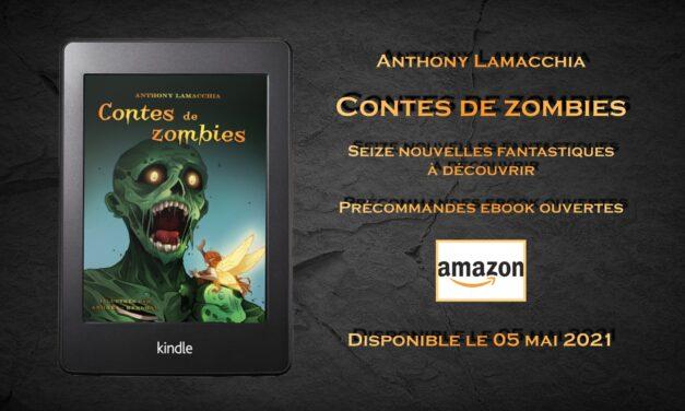 Contes de zombies : ouverture des précommandes ebook !