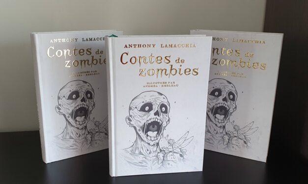 Contes de zombies : ENFIN ! L'édition Deluxe est arrivée !